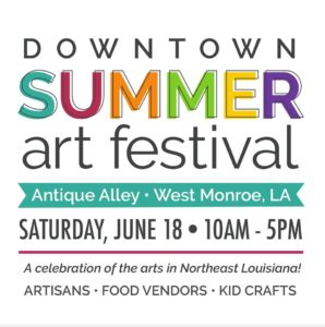 Downtown Summer Art Festival @ Antique Alley | West Monroe | Louisiana | United States